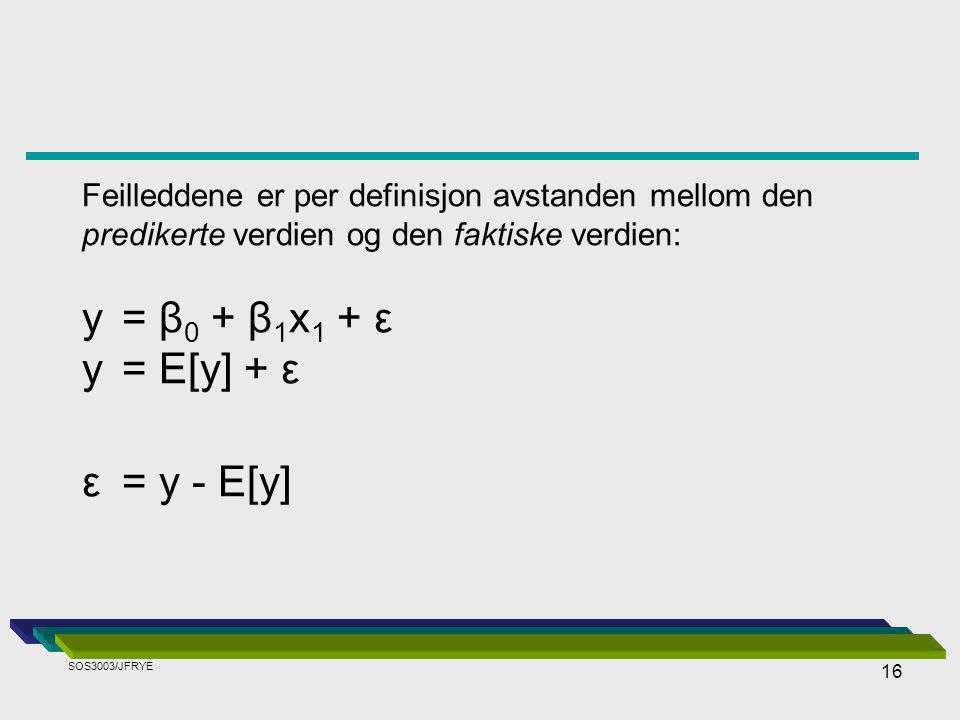 y = β0 + β1x1 + ε y = E[y] + ε ε = y - E[y]